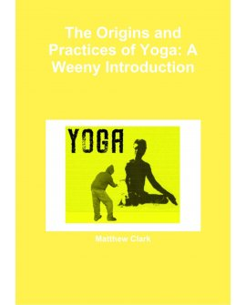 The Origins and Practices of Yoga